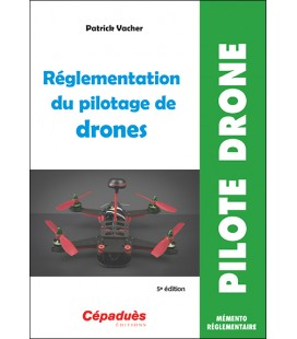 Regulation of the pilot drone Cepadues (5th edition)